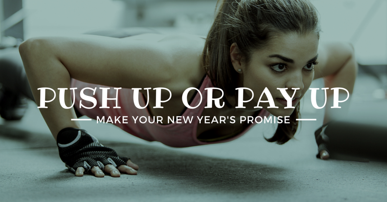 Promise of Pay Push Up or Pay Up Promo