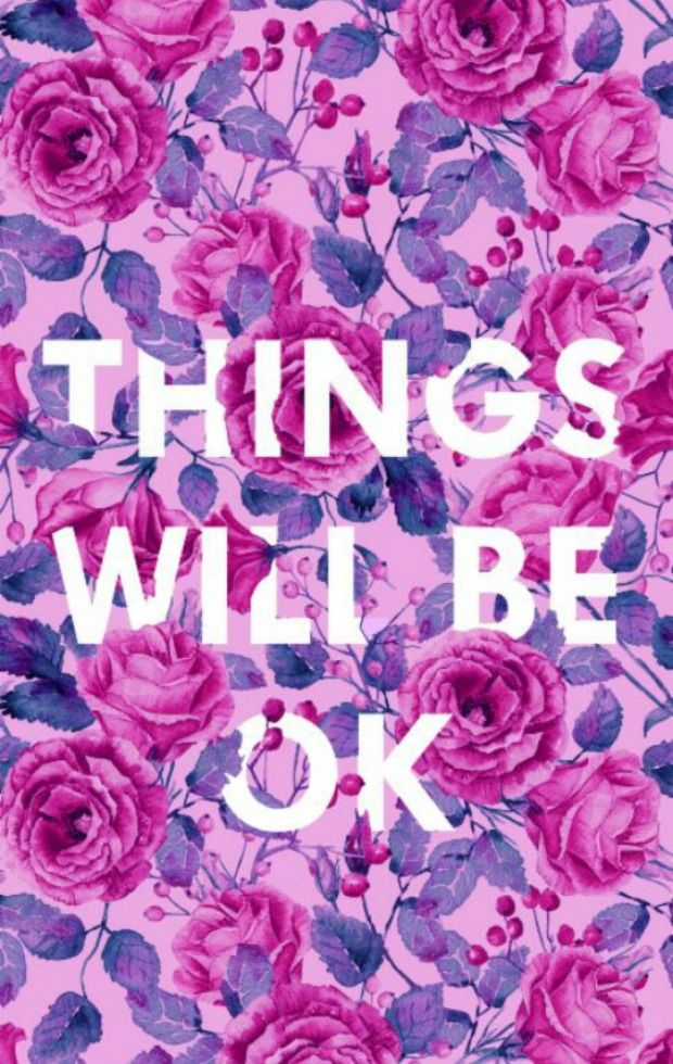 Things Will Be Ok Mobile Wallpaper