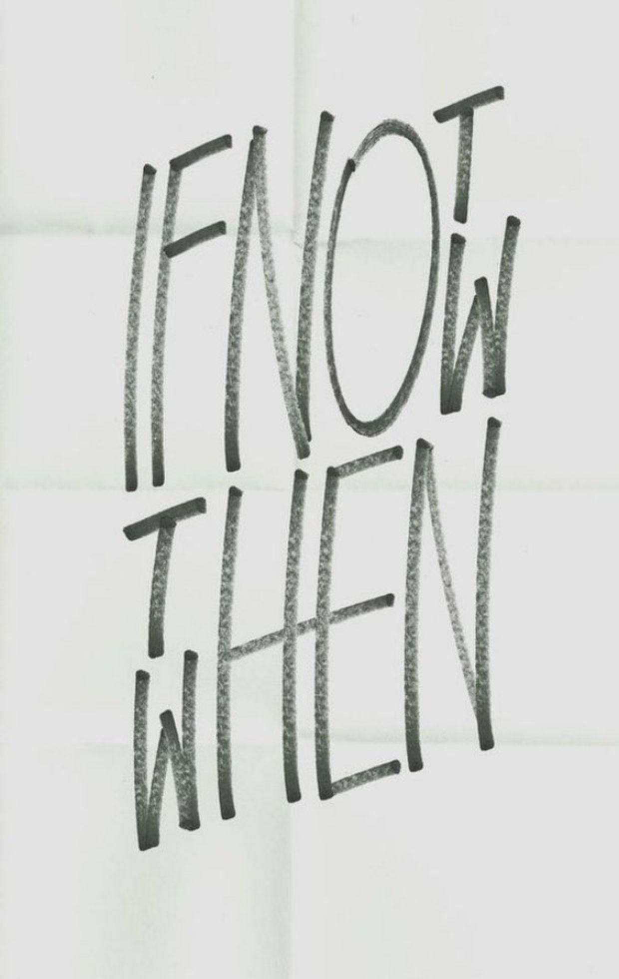 if not now, then when mobile wallpaper