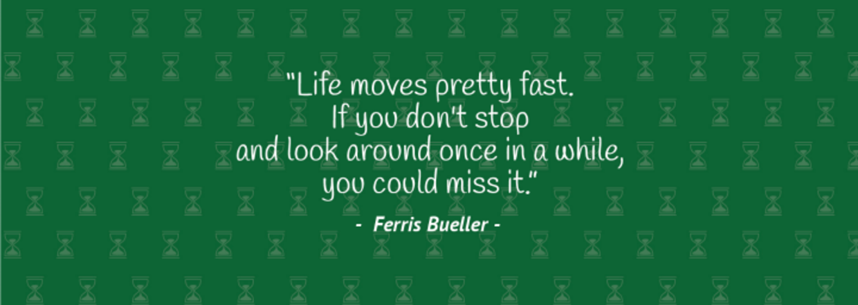Ferris Bueller Life Moves Pretty Fast Quote Pleasing The 15 Most Inspiring Famous Movie Quotes Of All Time  Goodnet